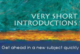 Very Short Introductions offers the perfect way to quickly get ahead in a new subject.